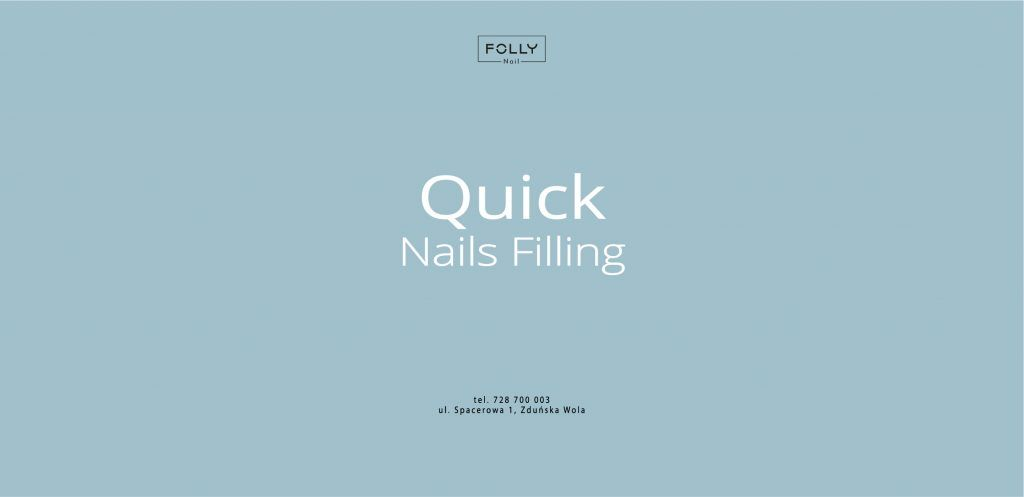 TEMPO PRACY – QUICK NAILS FILLING